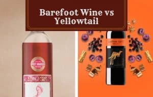 Barefoot Wine vs Yellowtail Brand – Features, Pros and Cons