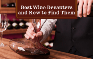 The Best Wine Decanters and How to Find Them