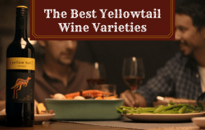 The Best Yellowtail Wine Varieties – All You Need to Know!