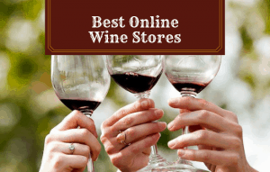 The Best Online Wine Stores: Places To Buy Wine Online