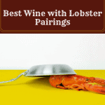 The Best Wine with Lobster Pairings