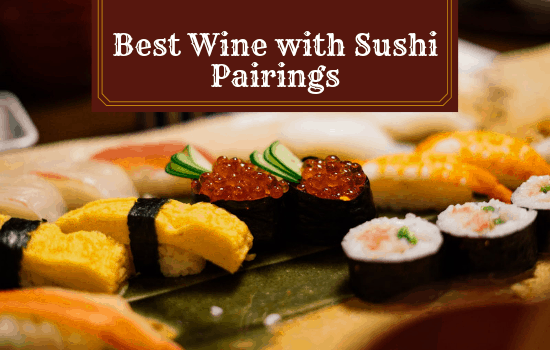 The Best Wine to Pair with Sushi!