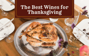 The Best Wines for Thanksgiving This Year