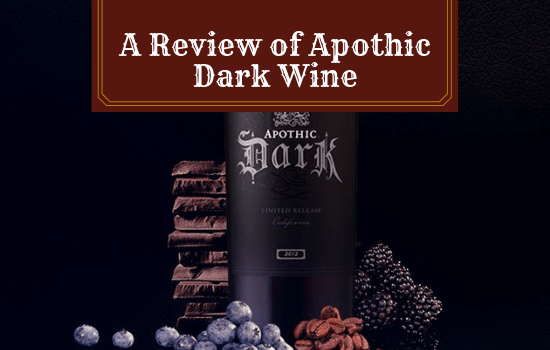 A Review of Apothic Dark Wine: Is This a Good Bottle?