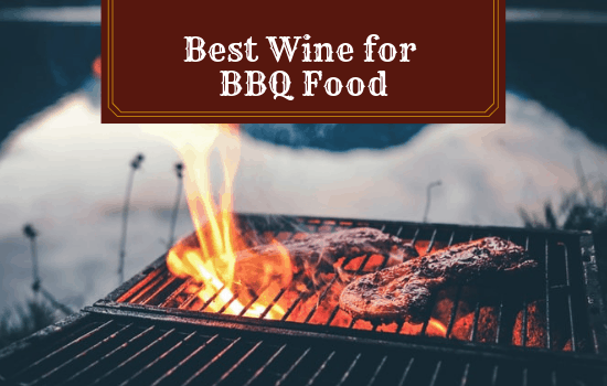 The Best Wine for BBQ Food of All Kinds