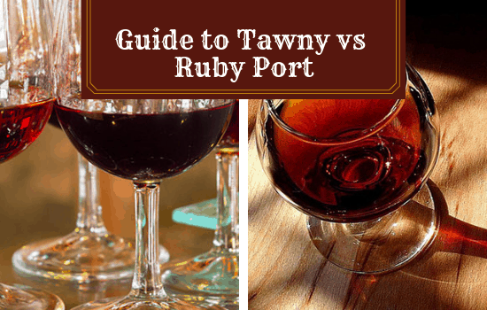 Tawny vs Ruby Port: Your Definitive Guide