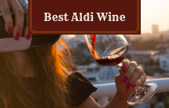 You are currently viewing Best Aldi Wine [2021]: Top Wines Worth Buying from Aldi