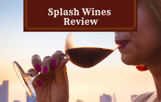 Splash Wines Review [2021]: Will You Enjoy This Wine Club?