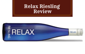 "The Relax Riesling Review – Is it More Than a ""Trendy"" Wine?"