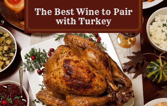 The Best Wine to Pair with Turkey