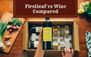 Firstleaf vs Winc Compared: Which is the Best?