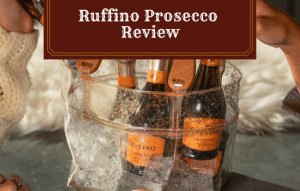 Ruffino Prosecco Review: The Best Choice for a Celebration!