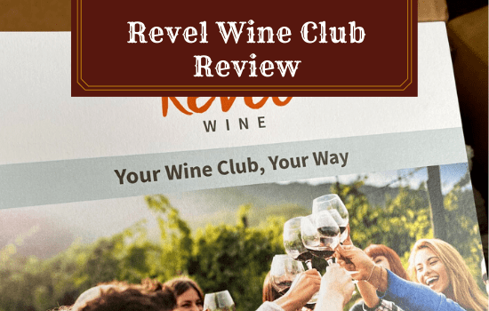 Revel Wine Club Review: [2021] Why I Can Now Strongly Recommend This Wine Subscription Service